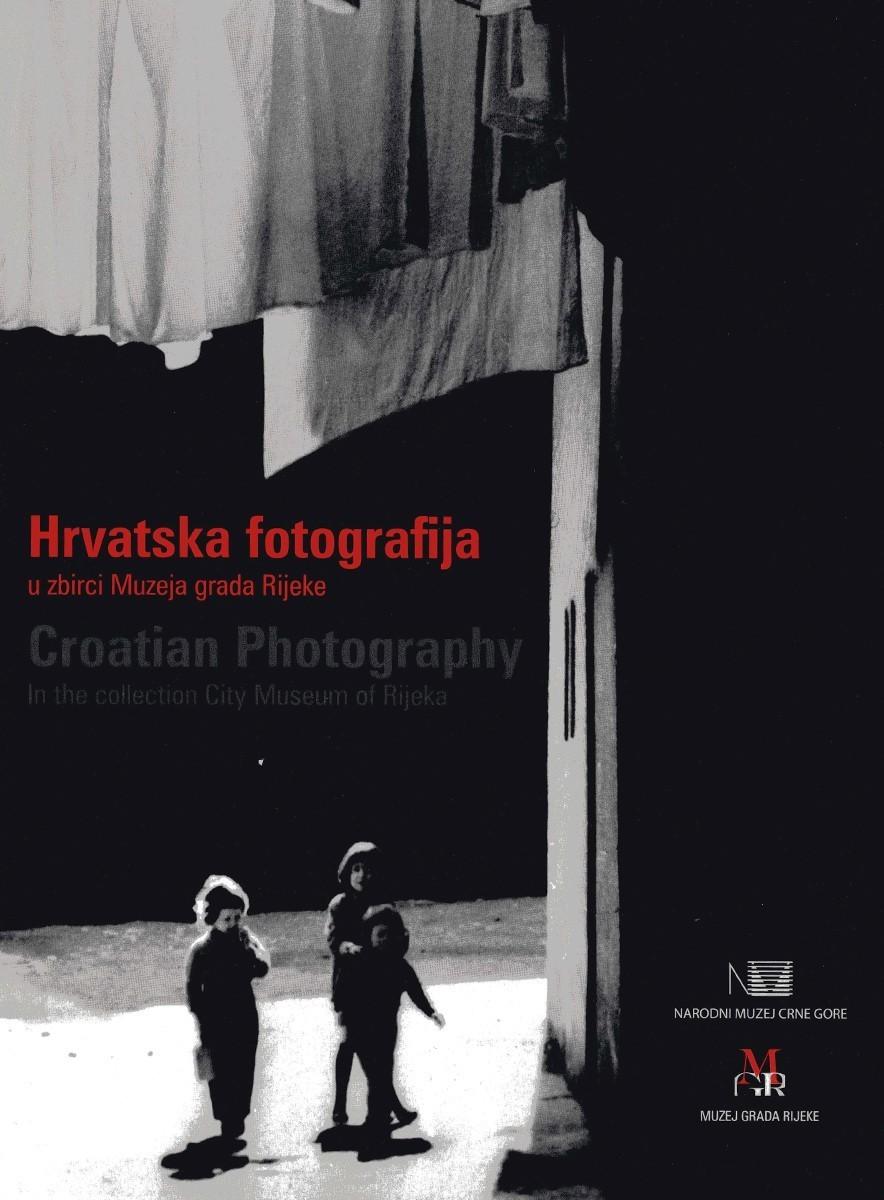 HRVATSKA FOTOGRAFIJA – u zbirci Muzeja grada Rijeke