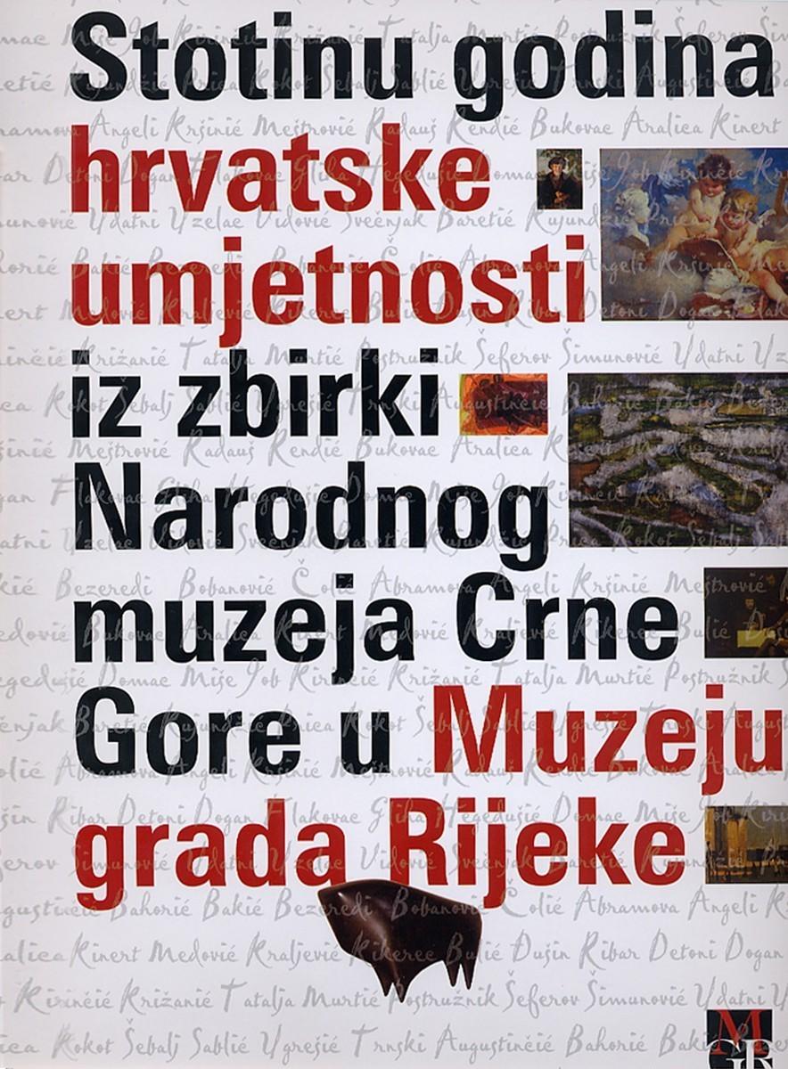 Stotinu godina hrvatske umjetnosti iz zbirki Narodnog muzeja Crne Gore