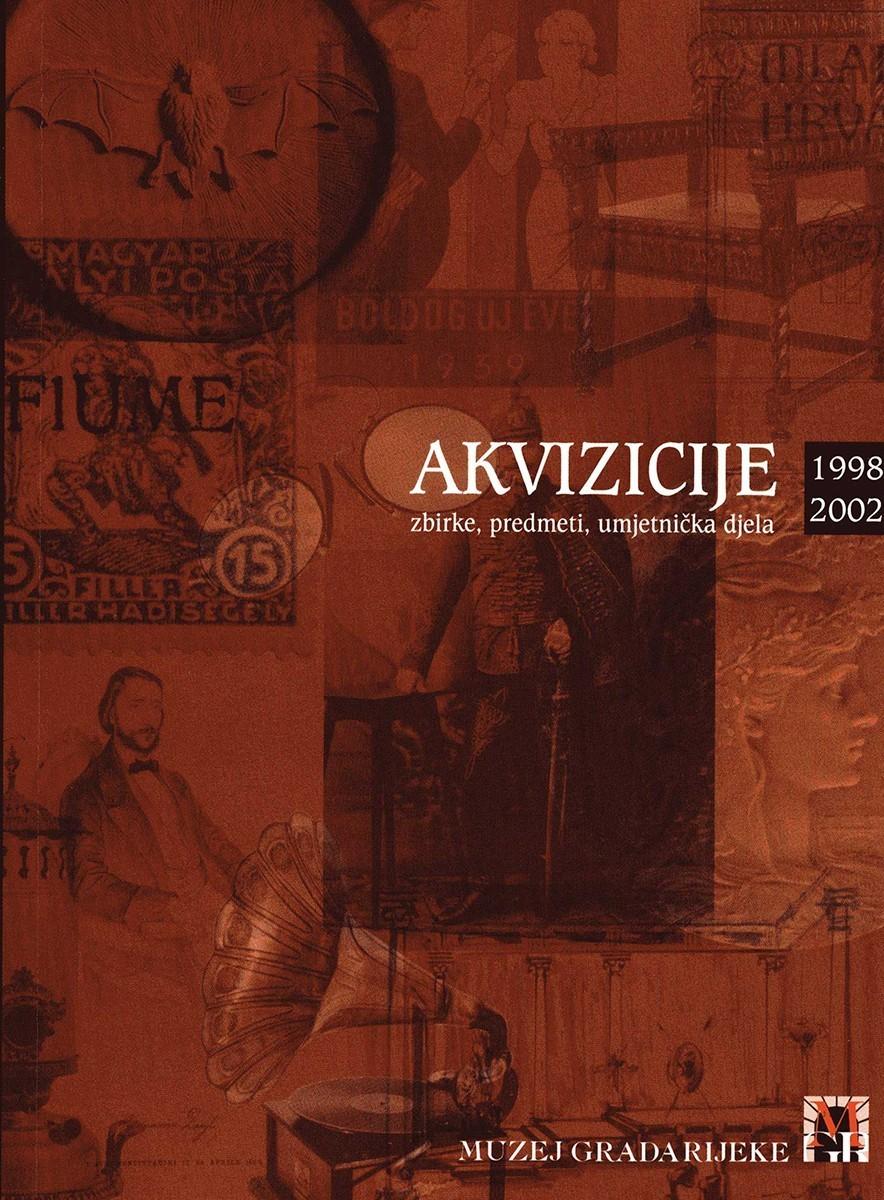 AKVIZICIJE 1998.-2002. – Zbirke, predmeti, umjetnička djela