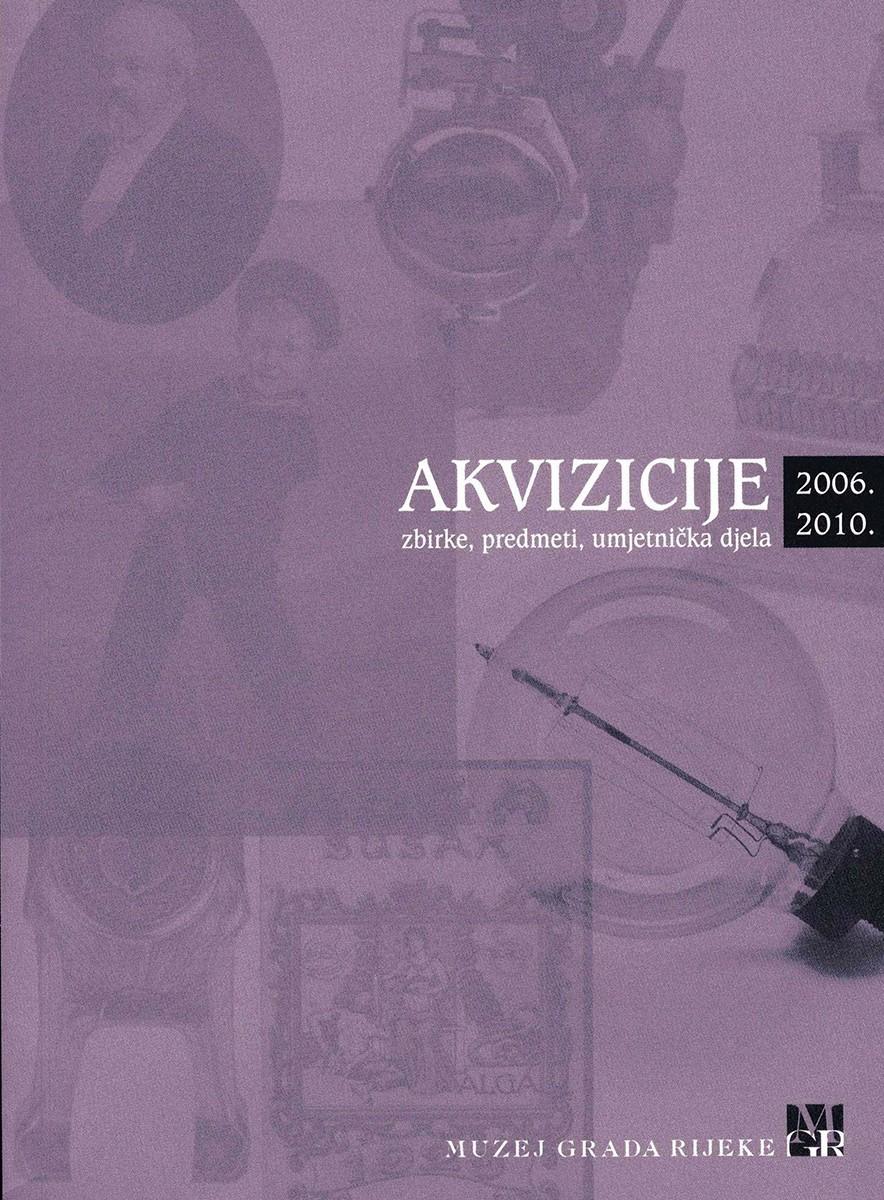 AKVIZICIJE 2006.-2010.