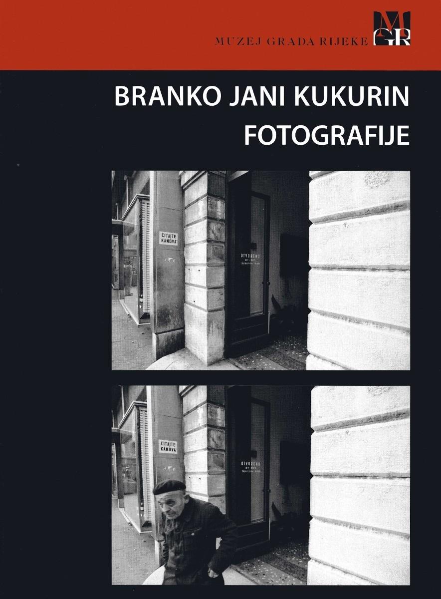 BRANKO JANI KUKURIN – PHOTOGRAPHS, 2013