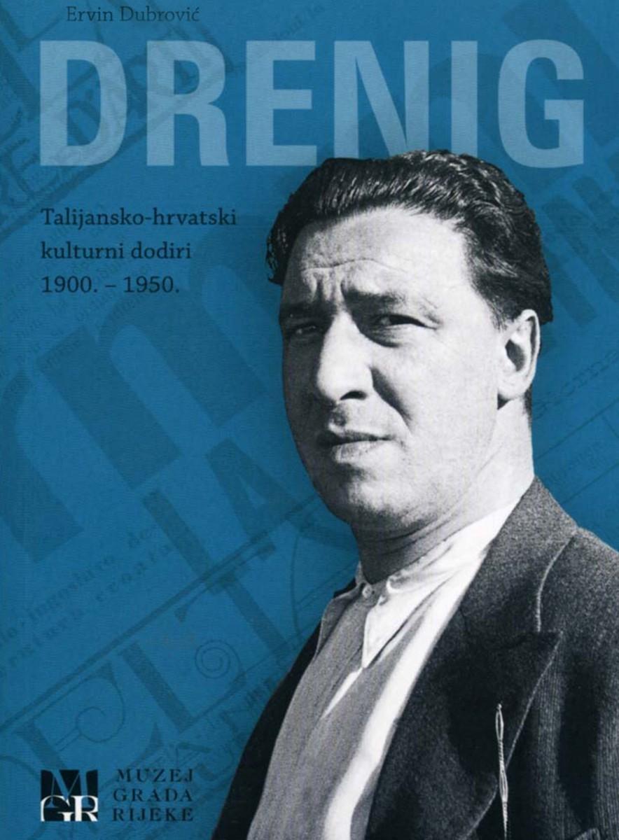 DRENIG – Talijansko-hrvatski kulturni dodiri 1900.-1950.