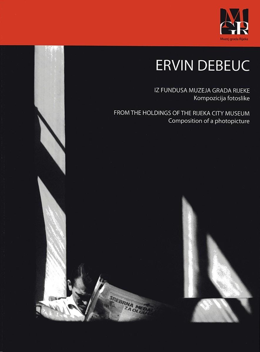 ERVIN DEBEUC – Composition of a Photographic Image, 2012