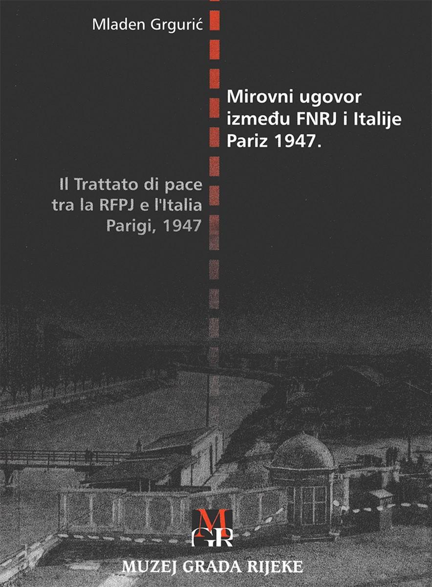 MIROVNI UGOVOR IZMEĐU FNRJ I ITALIJE