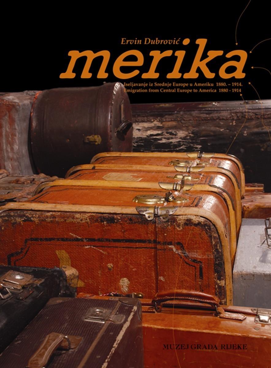 MERIKA – Iseljavanje iz Srednje Europe u Ameriku 1880.-1914.