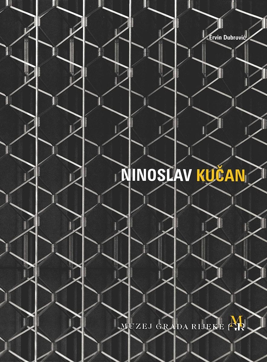 NINOSLAV KUČAN – Monografija riječkog arhitekte
