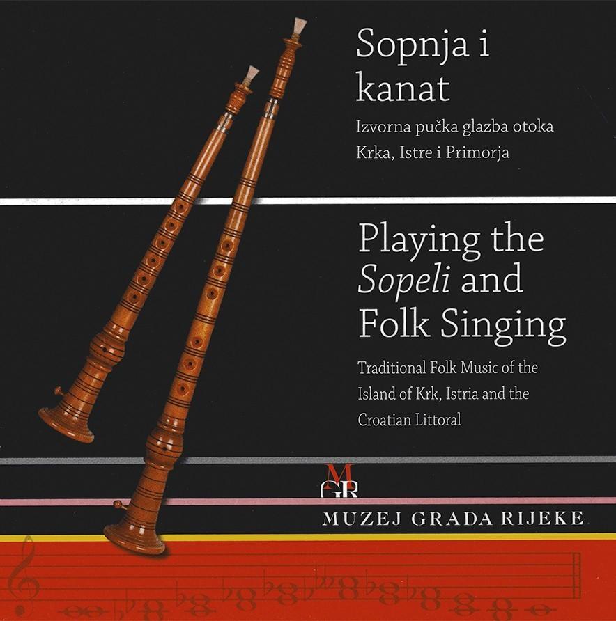 Sopnja i kanat – Izvorna pučka glazba otoka Krka, Istre i Primorja