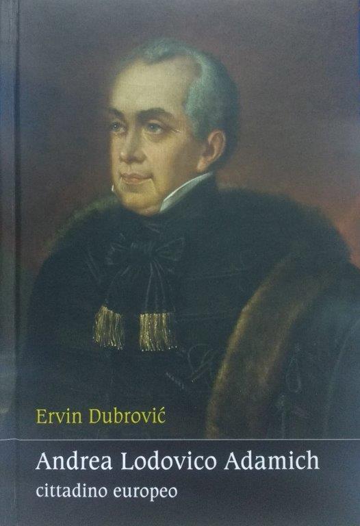 Ervin Dubrović: Andrea Lodovico Adamich – cittadino europeo